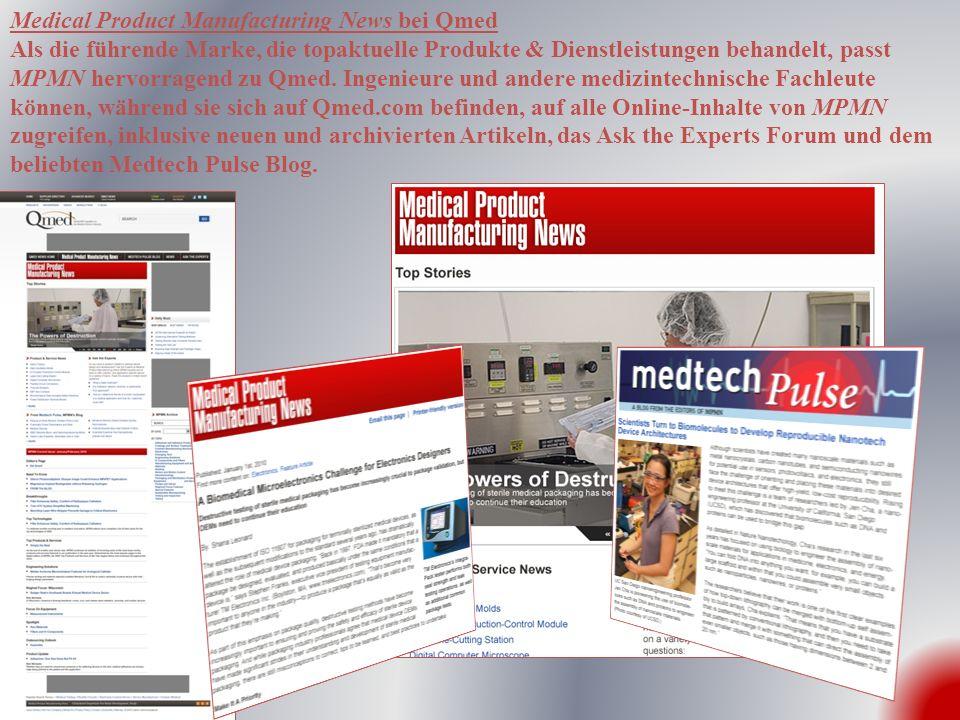 Medical Product Manufacturing News bei Qmed Als die führende Marke, die topaktuelle Produkte & Dienstleistungen behandelt, passt MPMN hervorragend zu