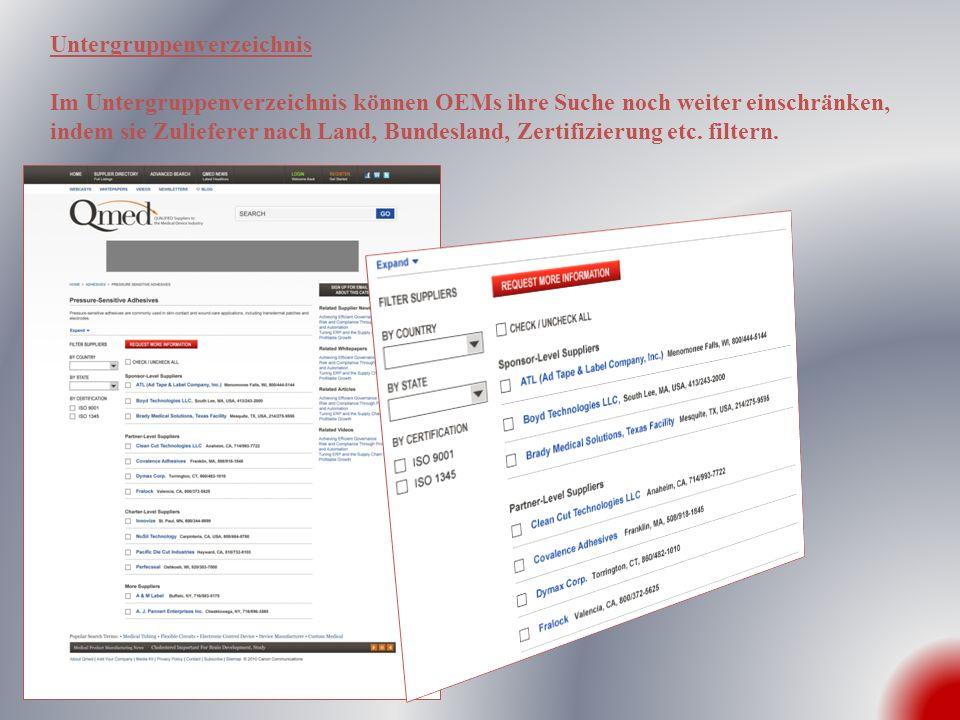 Untergruppenverzeichnis Im Untergruppenverzeichnis können OEMs ihre Suche noch weiter einschränken, indem sie Zulieferer nach Land, Bundesland, Zertif