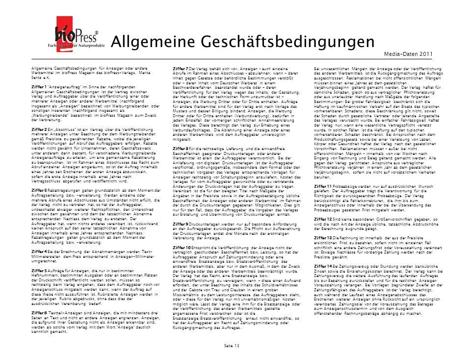 Seite 13 Allgemeine Geschäftsbedingungen für Anzeigen oder andere Werbemittel im bioPress Magazin des bioPress-Verlags, Marita Sentz e.K. Ziffer 1