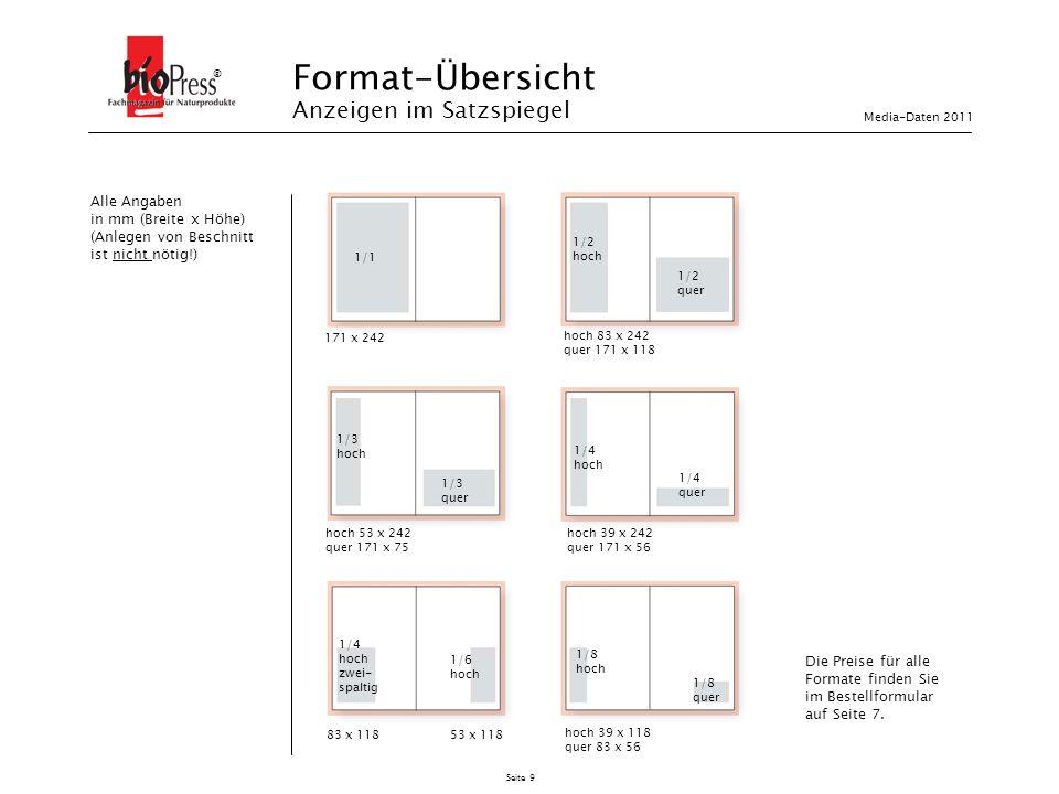 Seite 9 Format-Übersicht Anzeigen im Satzspiegel ® 171 x 242 1/1 1/2 hoch 1/2 quer 1/4 hoch zwei- spaltig 1/6 hoch hoch 53 x 242 quer 171 x 75 1/3 hoc