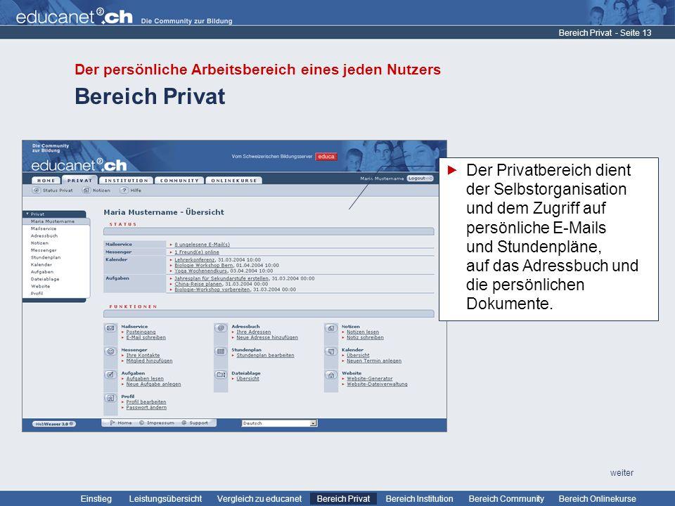 - Seite 13 Leistungsübersicht Vergleich zu educanetBereich PrivatBereich Institution Bereich CommunityEinstiegBereich Onlinekurse weiter Bereich Priva