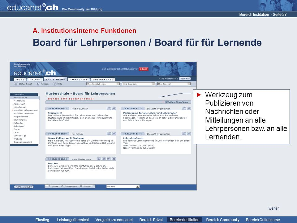 - Seite 27 Leistungsübersicht Vergleich zu educanetBereich PrivatBereich Institution Bereich CommunityEinstiegBereich Onlinekurse weiter Board für Leh