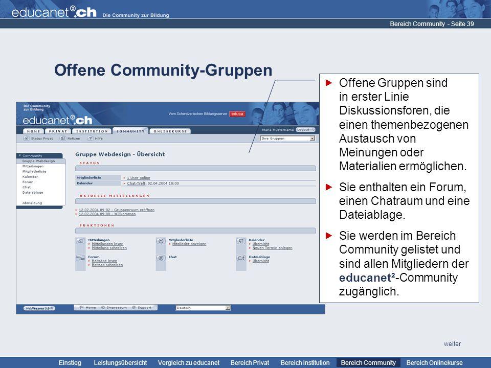 - Seite 39 Leistungsübersicht Vergleich zu educanetBereich PrivatBereich Institution Bereich CommunityEinstiegBereich Onlinekurse weiter Offene Commun