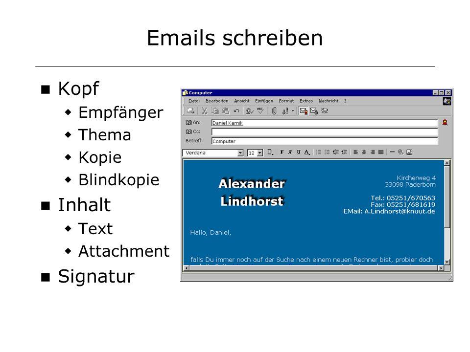 Emails schreiben Kopf Empfänger Thema Kopie Blindkopie Inhalt Text Attachment Signatur