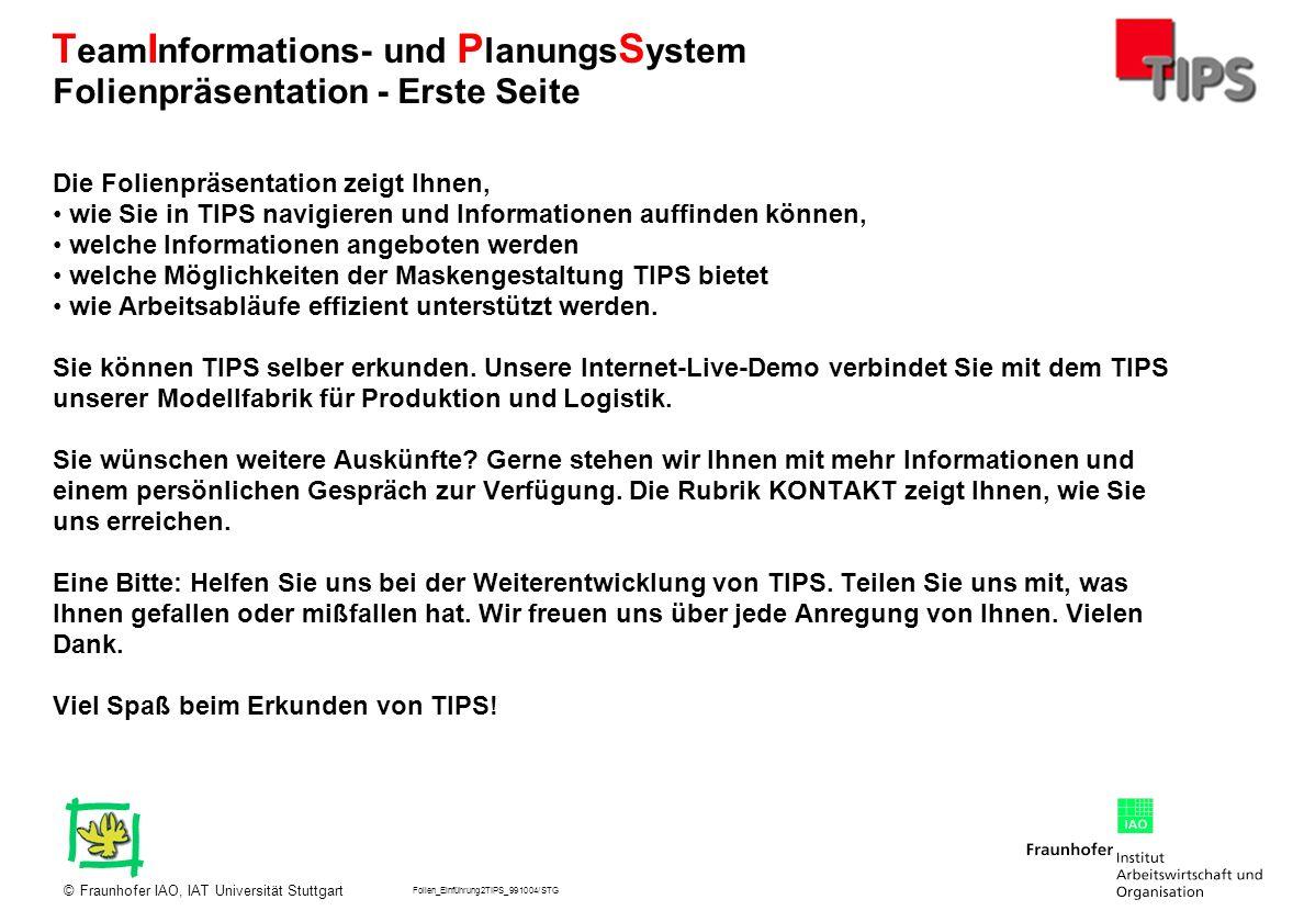 Folien_Einführung2TIPS_991004/STG Fraunhofer IAO, IAT Universität Stuttgart© T eam I nformations- und P lanungs S ystem Die Ablaufdarstellung für Vorgänge zeigt tagesgenau die zeitliche Einplanung und den Stand von Vorgängen : - grau: offen, zukünftig - schwarz: beendet - rot: überfällig, verspätet - grün: begonnen Es besteht die Option, alle Vorgänge für einen Kundenauftrag darzustellen.