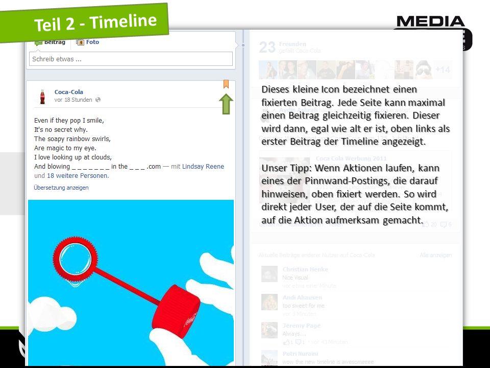 www.mediazone.cc Teil 2 - Timeline Dieses kleine Icon bezeichnet einen fixierten Beitrag. Jede Seite kann maximal einen Beitrag gleichzeitig fixieren.