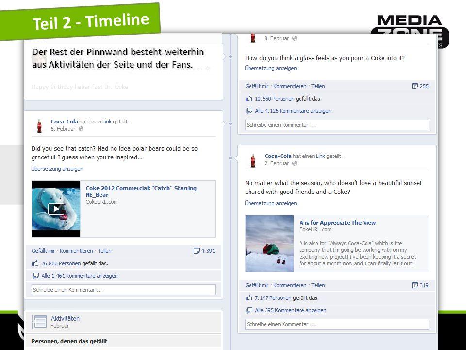 www.mediazone.cc Teil 2 - Timeline Der Rest der Pinnwand besteht weiterhin aus Aktivitäten der Seite und der Fans.