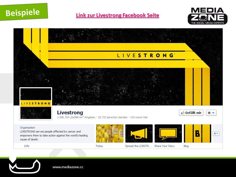 www.mediazone.cc Beispiele Link zur Livestrong Facebook Seite Link zur Livestrong Facebook Seite