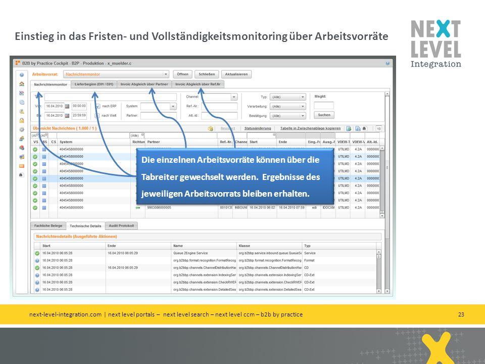 23 Einstieg in das Fristen- und Vollständigkeitsmonitoring über Arbeitsvorräte next-level-integration.com | next level portals – next level search – n