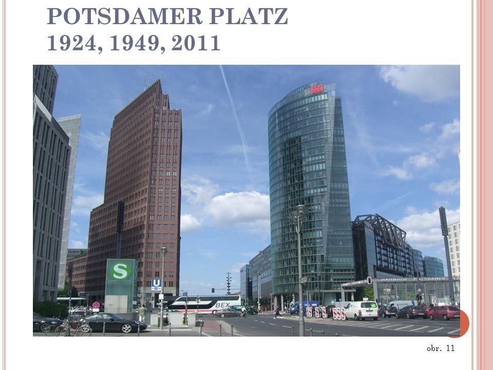 POTSDAMER PLATZ 1924, 1949, 2011 obr. 11