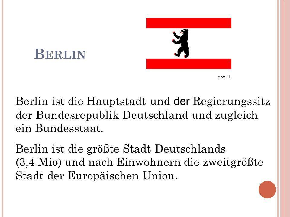 Berlin ist die Hauptstadt und der Regierungssitz der Bundesrepublik Deutschland und zugleich ein Bundesstaat. Berlin ist die größte Stadt Deutschlands