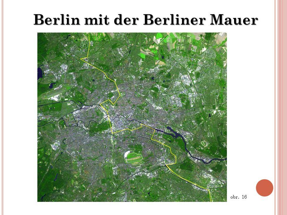 Berlin mit der Berliner Mauer obr. 16