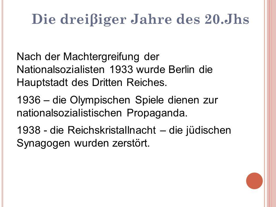 Nach der Machtergreifung der Nationalsozialisten 1933 wurde Berlin die Hauptstadt des Dritten Reiches. 1936 – die Olympischen Spiele dienen zur nation