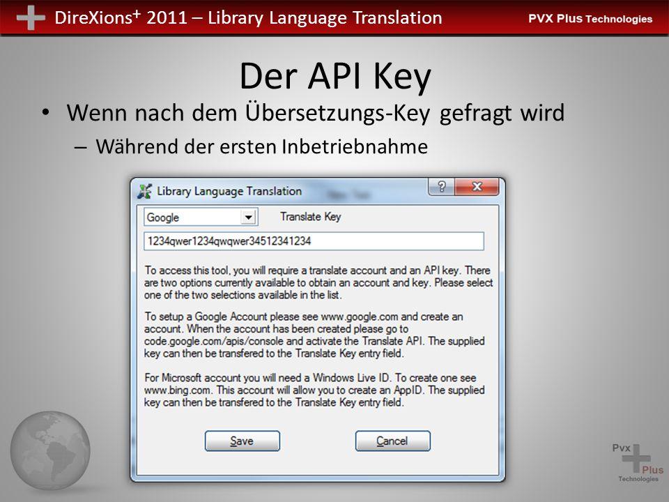 Der API Key Wenn nach dem Übersetzungs-Key gefragt wird – Während der ersten Inbetriebnahme