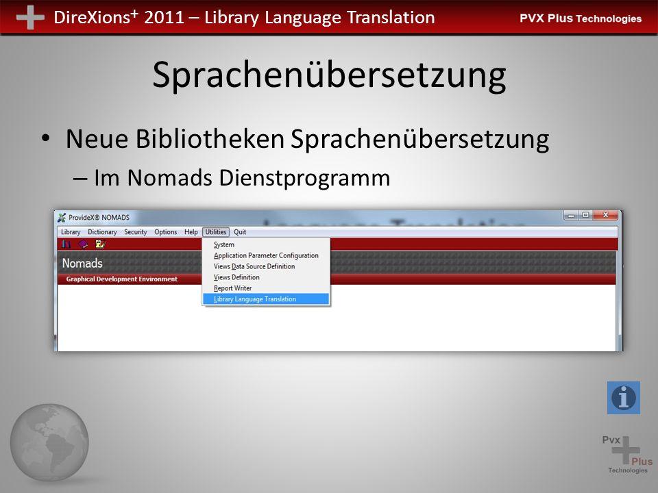 DireXions + 2011 – Library Language Translation Sprachenübersetzung Neue Bibliotheken Sprachenübersetzung – Im Nomads Dienstprogramm