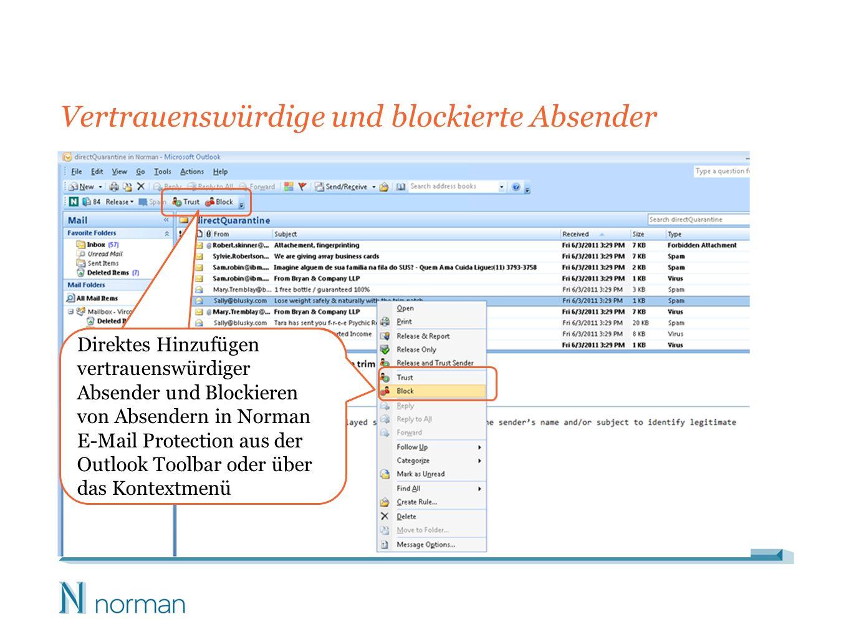 Vertrauenswürdige und blockierte Absender Direktes Hinzufügen vertrauenswürdiger Absender und Blockieren von Absendern in Norman E-Mail Protection aus der Outlook Toolbar oder über das Kontextmenü