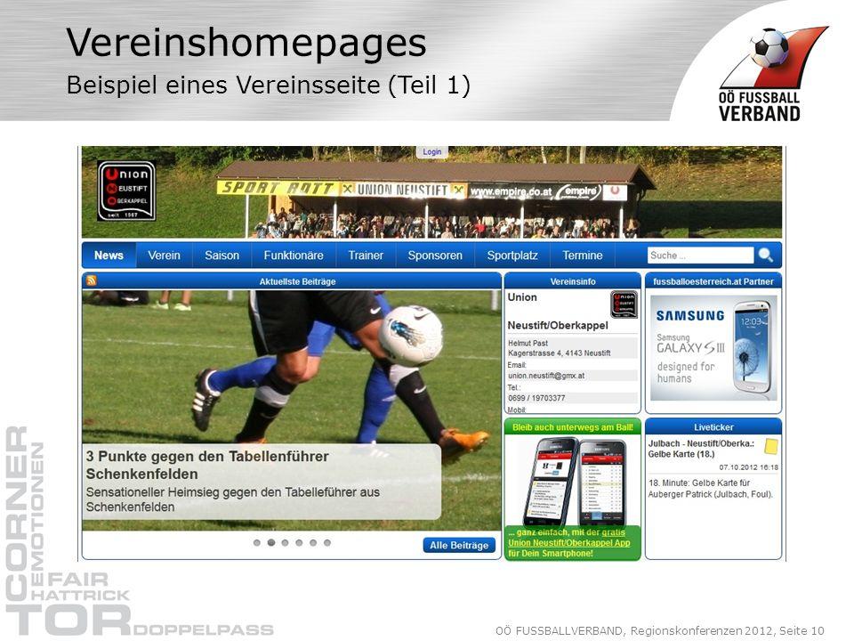 OÖ FUSSBALLVERBAND, Regionskonferenzen 2012, Seite 10 Vereinshomepages Beispiel eines Vereinsseite (Teil 1)
