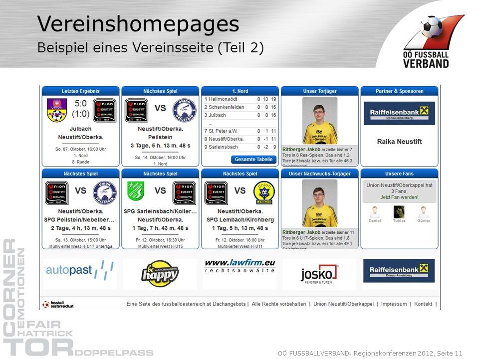 OÖ FUSSBALLVERBAND, Regionskonferenzen 2012, Seite 11 Vereinshomepages Beispiel eines Vereinsseite (Teil 2)