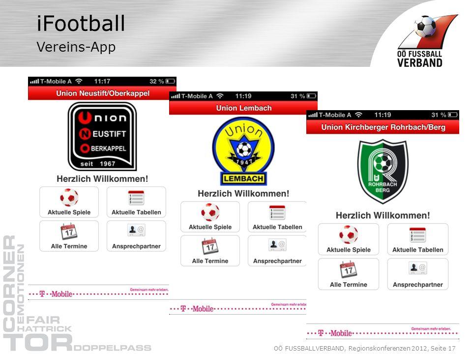 OÖ FUSSBALLVERBAND, Regionskonferenzen 2012, Seite 17 iFootball Vereins-App