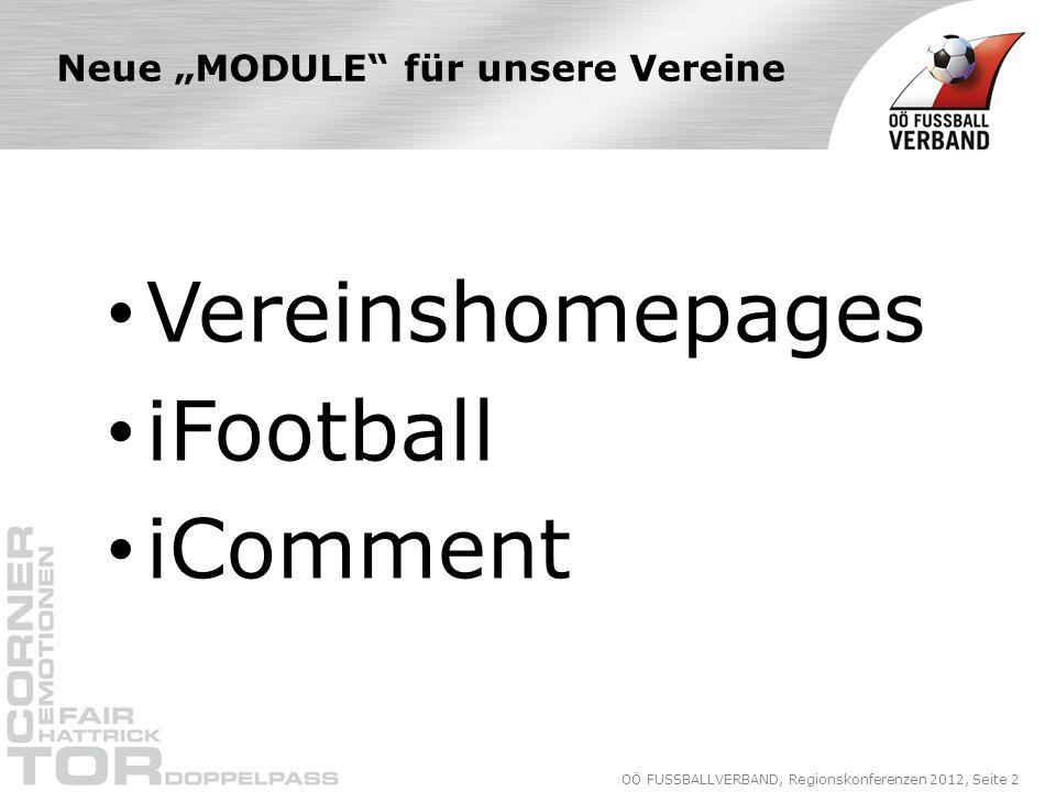 OÖ FUSSBALLVERBAND, Regionskonferenzen 2012, Seite 13 Vereinshomepages Präsentation Sponsoren