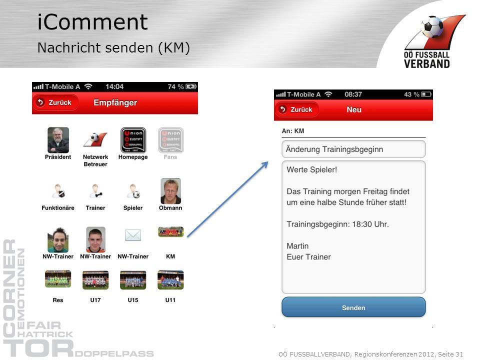 OÖ FUSSBALLVERBAND, Regionskonferenzen 2012, Seite 31 iComment Nachricht senden (KM)