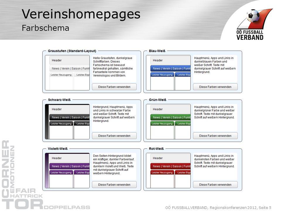 OÖ FUSSBALLVERBAND, Regionskonferenzen 2012, Seite 5 Vereinshomepages Farbschema