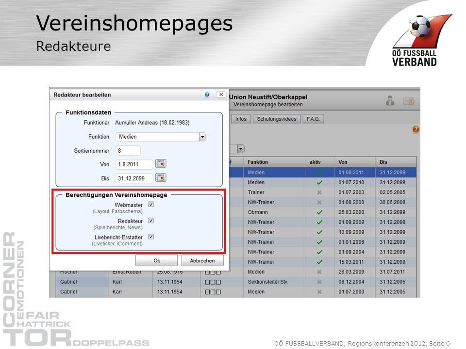 OÖ FUSSBALLVERBAND, Regionskonferenzen 2012, Seite 6 Vereinshomepages Redakteure