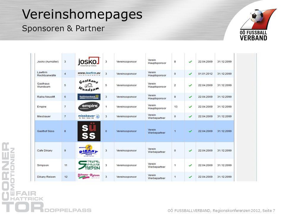 OÖ FUSSBALLVERBAND, Regionskonferenzen 2012, Seite 7 Vereinshomepages Sponsoren & Partner