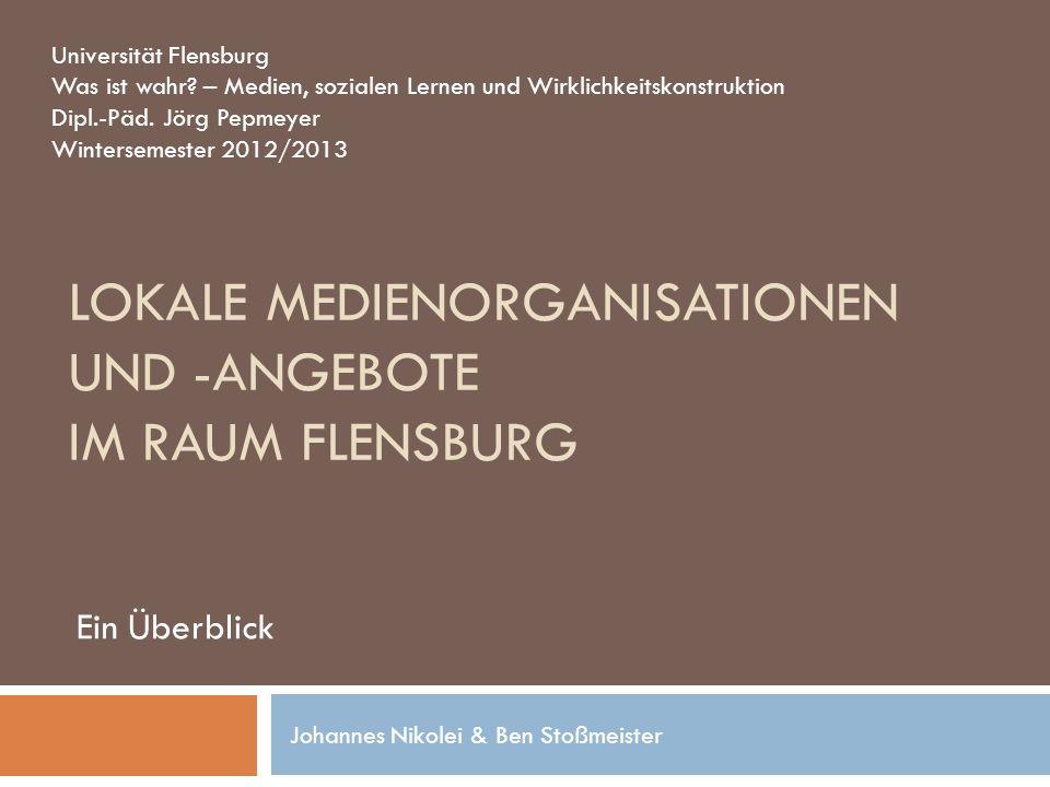 NDR – Studio Flensburg Ungefähre Arbeitsleistung pro Jahr: ca.