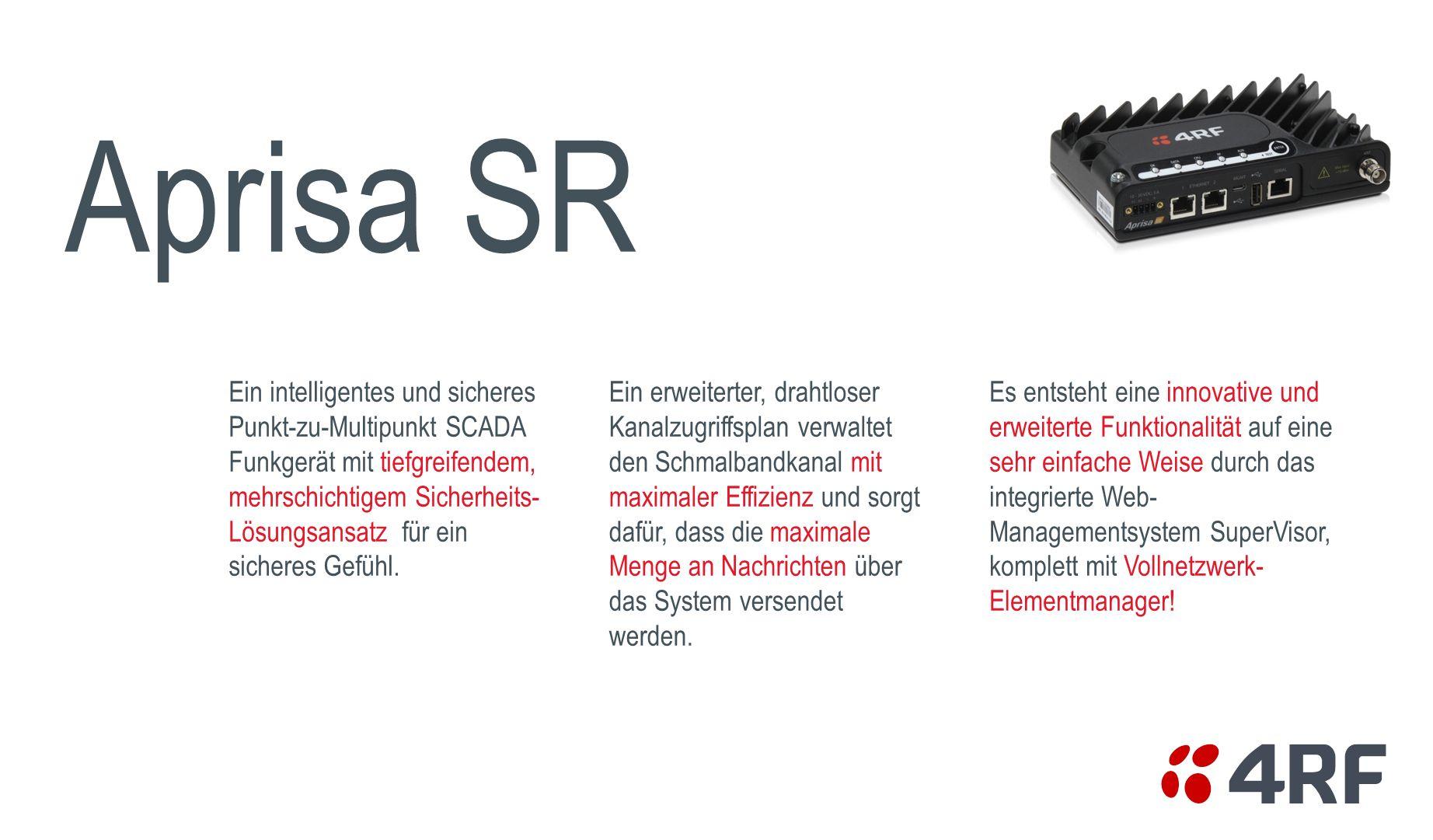 Aprisa SR Ein intelligentes und sicheres Punkt-zu-Multipunkt SCADA Funkgerät mit tiefgreifendem, mehrschichtigem Sicherheits- Lösungsansatz für ein si