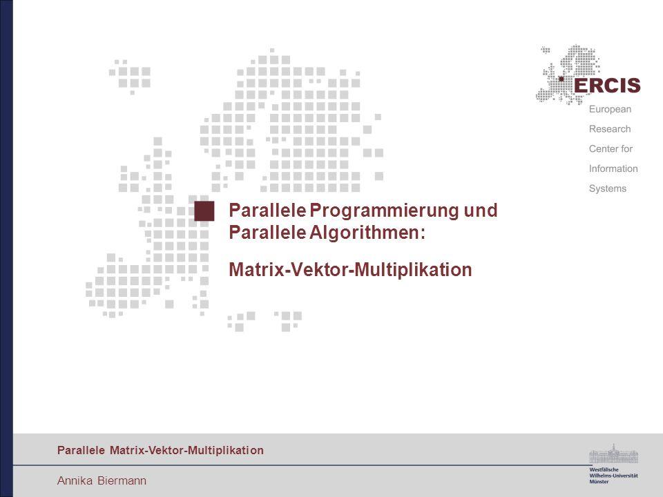 20 Parallele Matrix-Vektor-Multiplikation Parallele Algorithmen: Spaltenweise Dekomposition Analyse (2/2) Berechnungskomplexität: Je Prozess höchstens Spalten mit je n Einträgen Je Spalteneintrag Multiplikation mit Vektorelement Gesamtkomplexität: Algorithmus ist nicht sehr gut skalierbar!