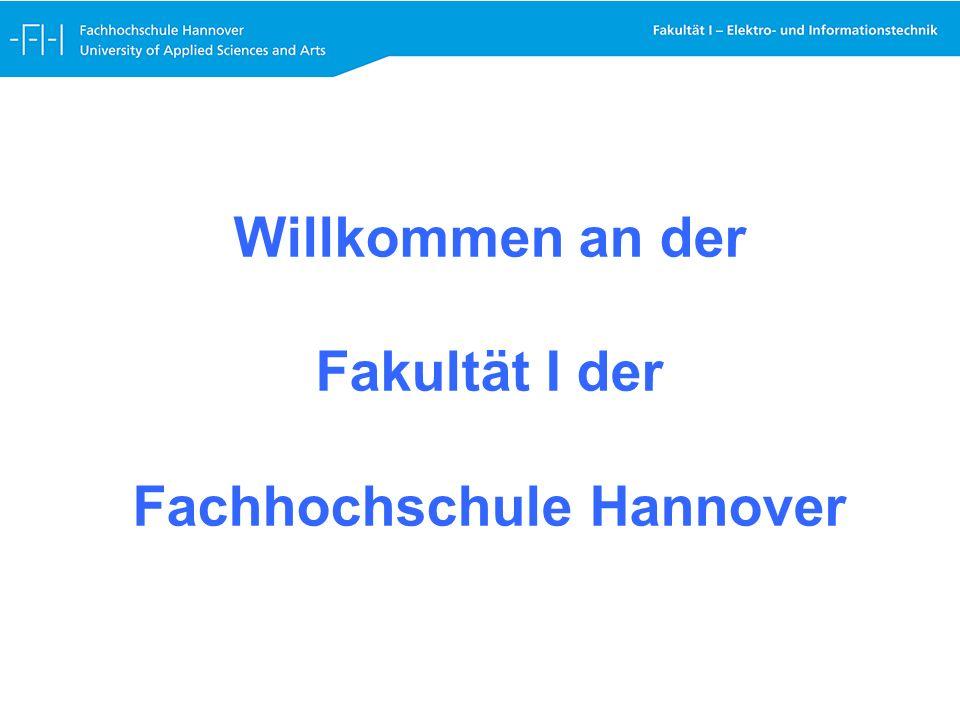 Willkommen an der Fakultät I der Fachhochschule Hannover