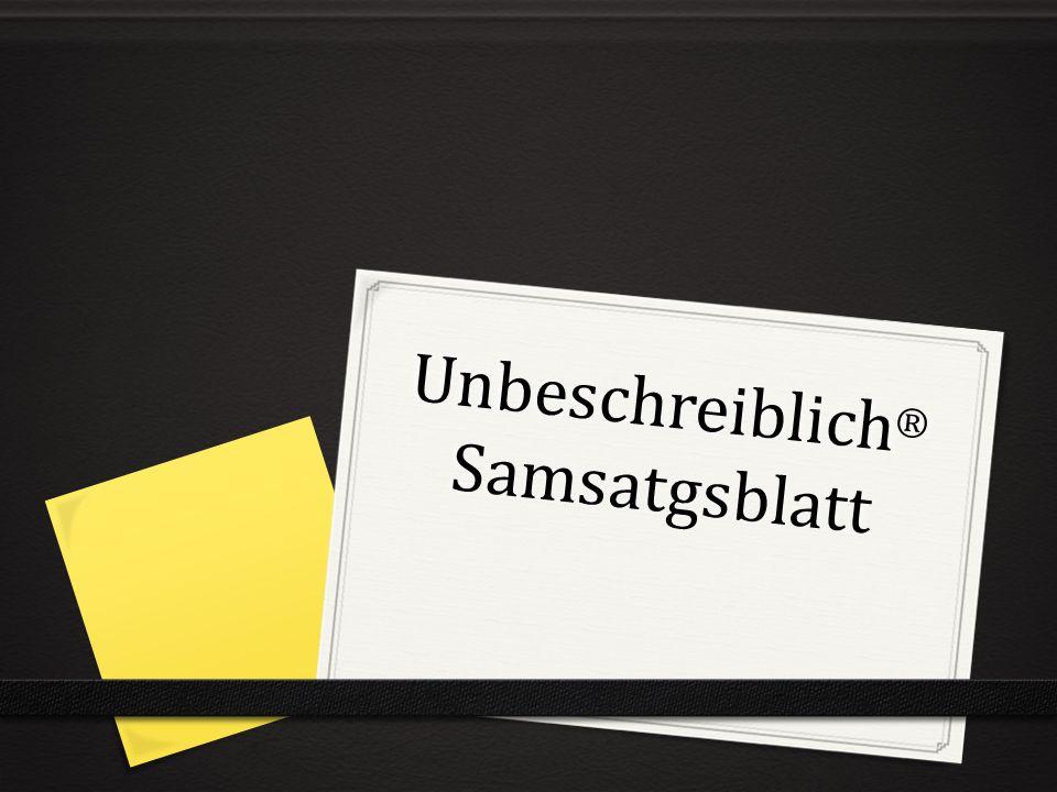 Unbeschreiblich ® Samsatgsblatt