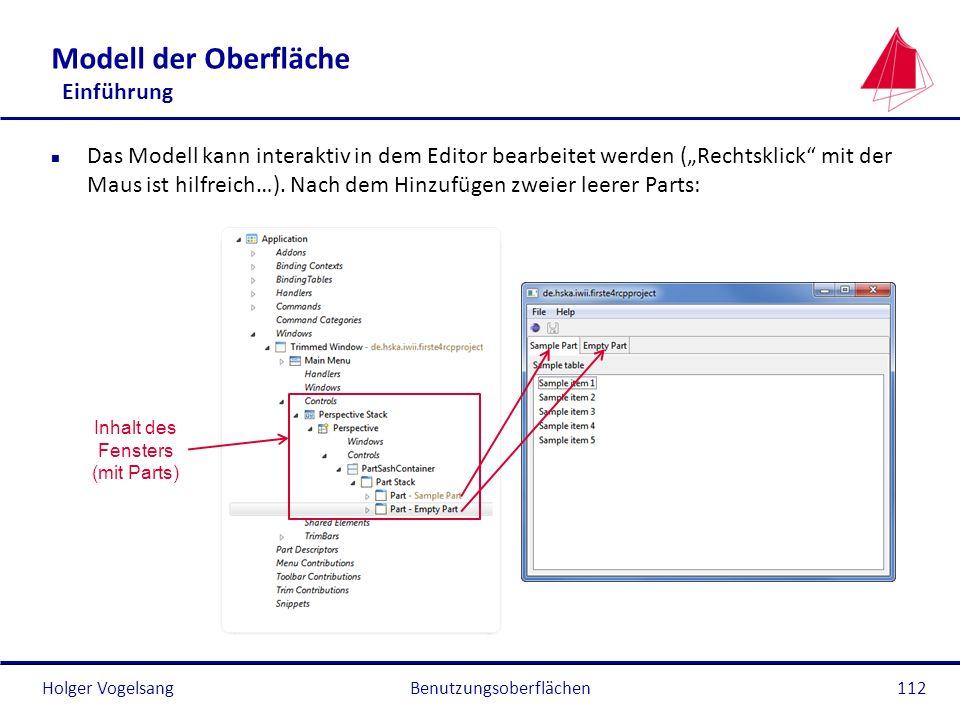 Holger Vogelsang Modell der Oberfläche Einführung n Das Modell kann interaktiv in dem Editor bearbeitet werden (Rechtsklick mit der Maus ist hilfreich