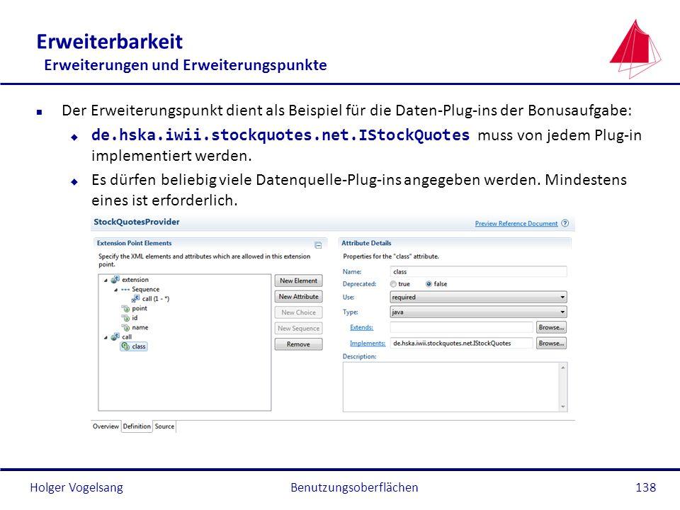 Holger Vogelsang Erweiterbarkeit Erweiterungen und Erweiterungspunkte n Der Erweiterungspunkt dient als Beispiel für die Daten-Plug-ins der Bonusaufga