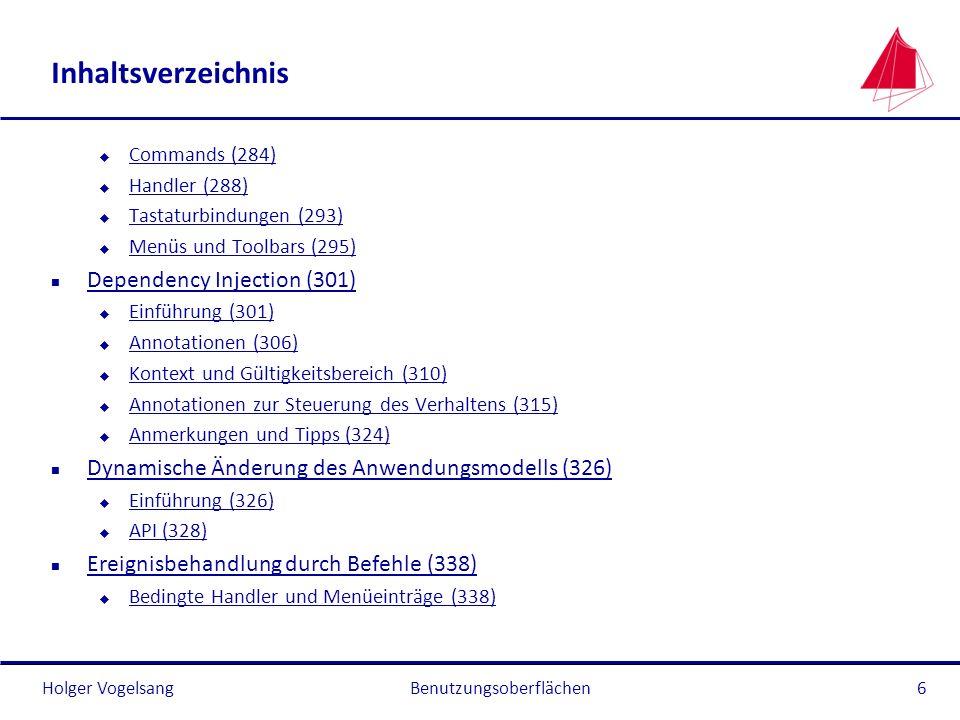 Holger Vogelsang Inhaltsverzeichnis u Commands (284) Commands (284) u Handler (288) Handler (288) u Tastaturbindungen (293) Tastaturbindungen (293) u