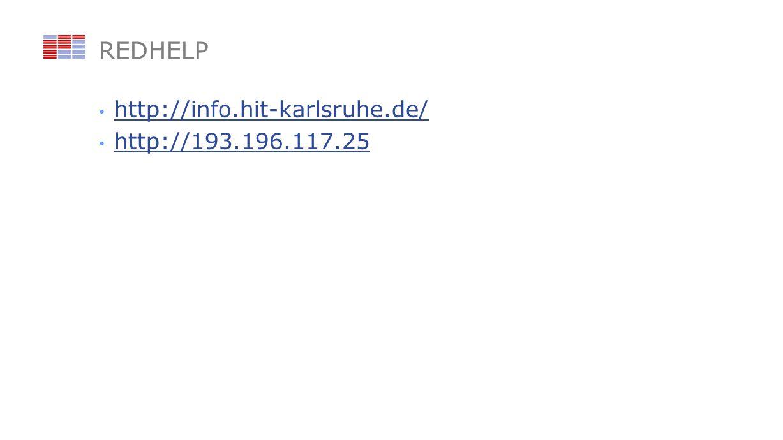 REDHELP http://info.hit-karlsruhe.de/ http://193.196.117.25