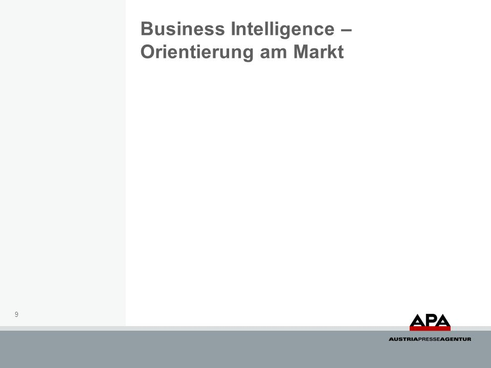 Business Intelligence – Orientierung am Markt 9