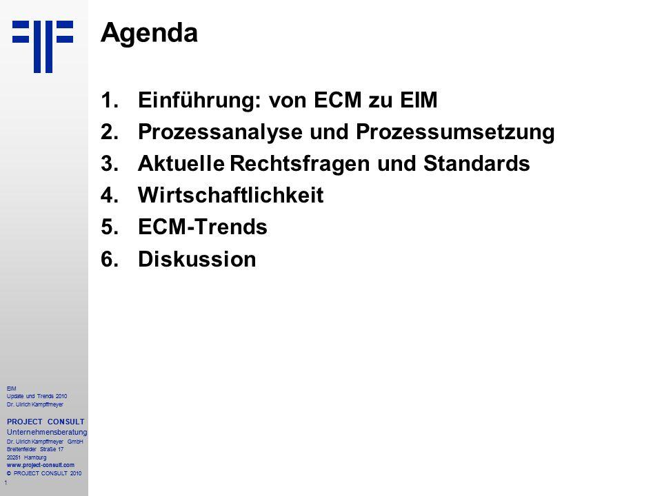 1 EIM Update und Trends 2010 Dr. Ulrich Kampffmeyer PROJECT CONSULT Unternehmensberatung Dr.