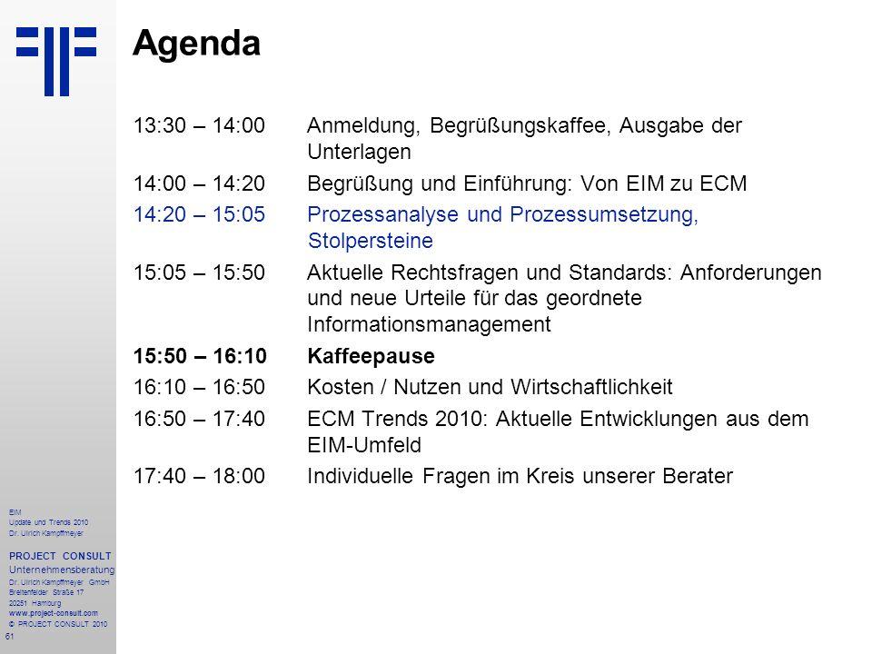 61 EIM Update und Trends 2010 Dr. Ulrich Kampffmeyer PROJECT CONSULT Unternehmensberatung Dr.
