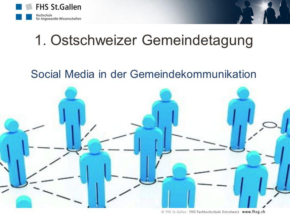 1. Ostschweizer Gemeindetagung Social Media in der Gemeindekommunikation