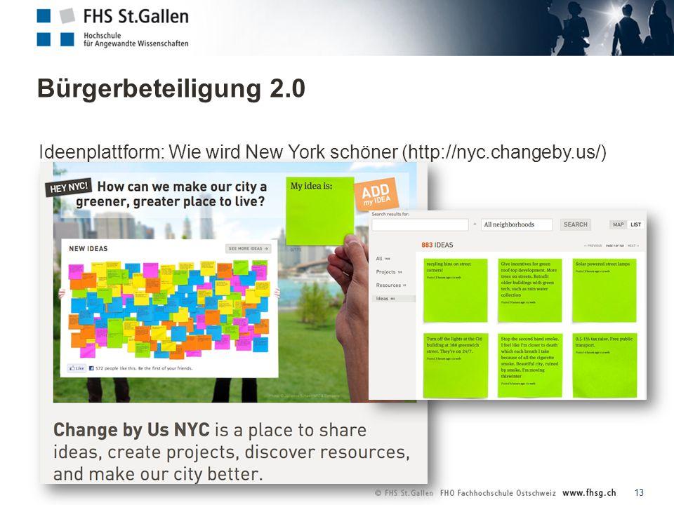 Bürgerbeteiligung 2.0 13 Ideenplattform: Wie wird New York schöner (http://nyc.changeby.us/)