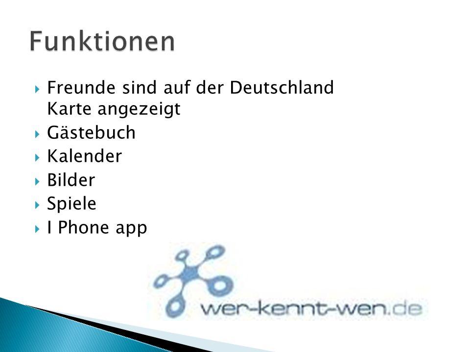 Freunde sind auf der Deutschland Karte angezeigt Gästebuch Kalender Bilder Spiele I Phone app