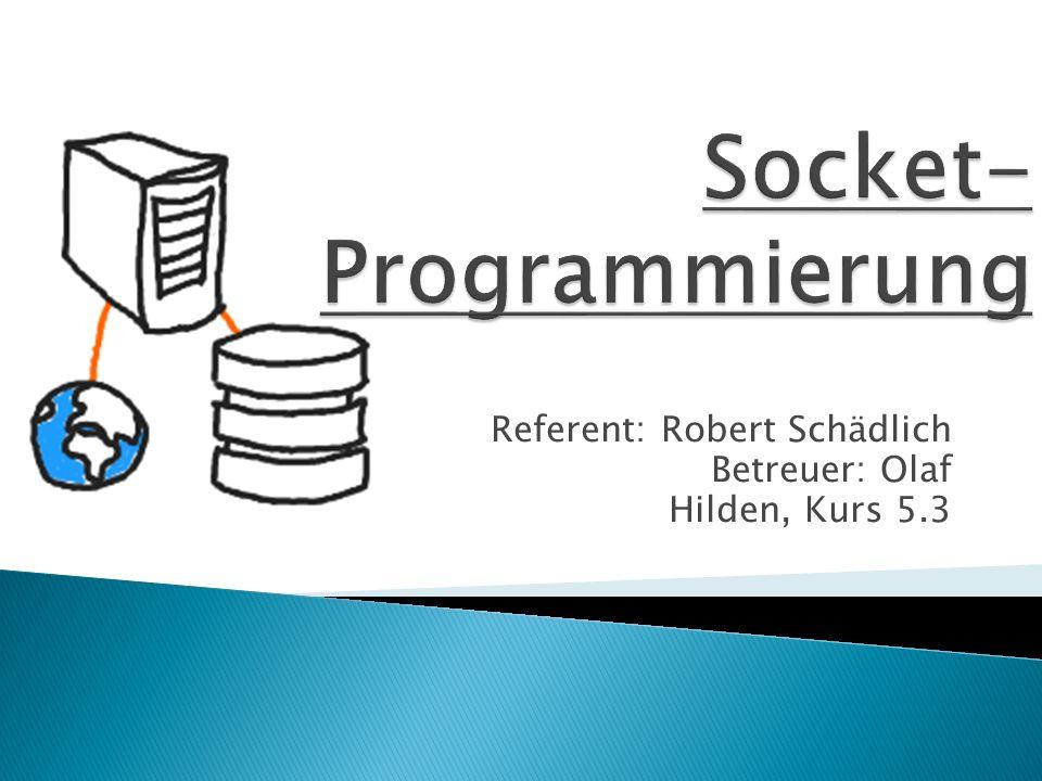 1) Die Server-Anwendung erzeugt einen ServerSocket auf einem bestimmten Port.