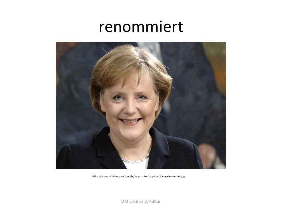 renommiert DM Lektion 3: Kultur http://www.wir-in-nrw-blog.de/wp-content/uploads/angela-merkel.jpg