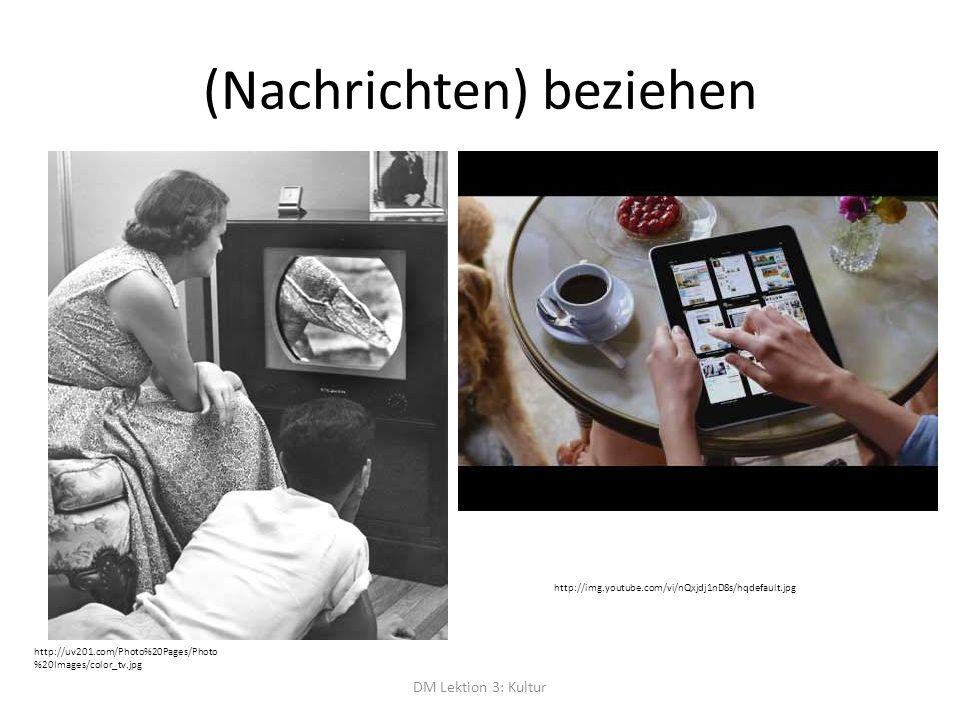 (Nachrichten) beziehen DM Lektion 3: Kultur http://uv201.com/Photo%20Pages/Photo %20Images/color_tv.jpg http://img.youtube.com/vi/nQxjdj1nD8s/hqdefaul