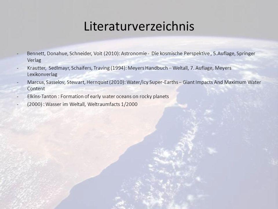 Literaturverzeichnis - Bennett, Donahue, Schneider, Voit (2010): Astronomie - Die kosmische Perspektive, 5.Auflage, Springer Verlag -Krautter, Sedlmayr, Schaifers, Traving (1994): Meyers Handbuch – Weltall, 7.