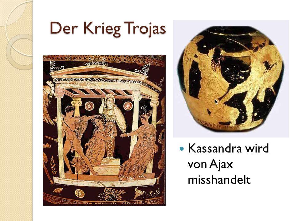 Der Krieg Trojas Kassandra wird von Ajax misshandelt