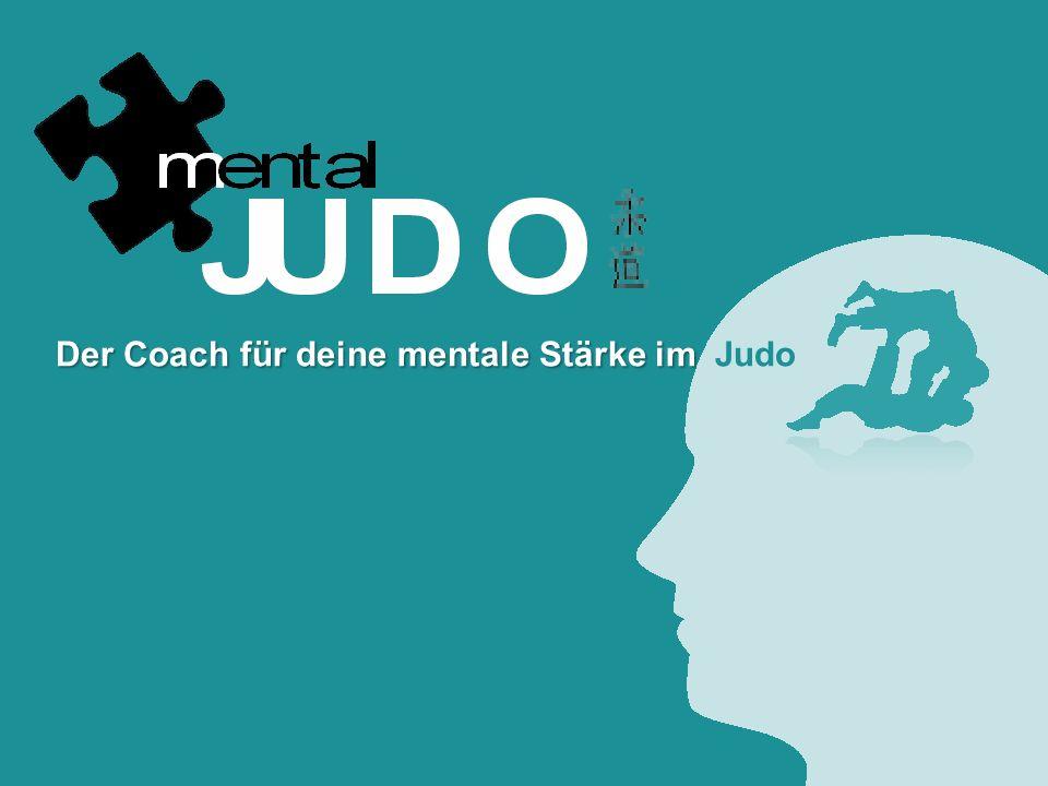 Der Coach für deine mentale Stärke im Der Coach für deine mentale Stärke im Judo