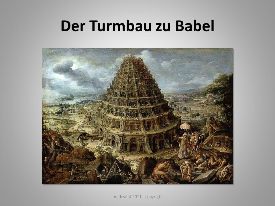 Der Turmbau zu Babel medevent 2011 - copyright